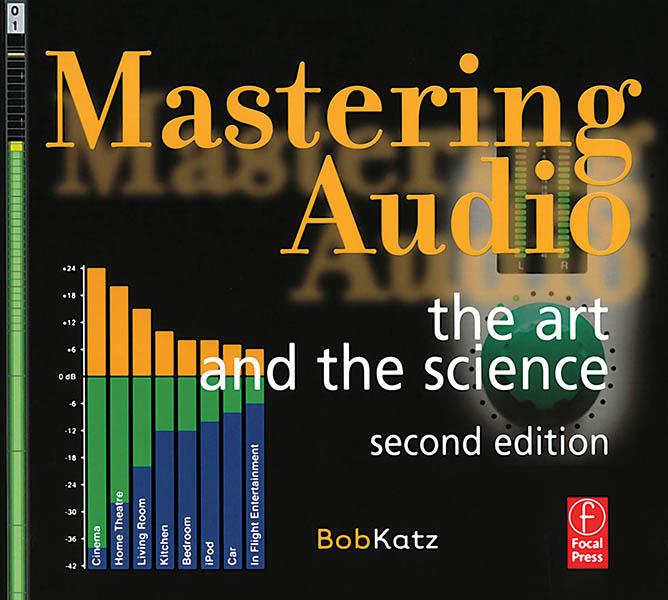 Mastering Audio - книга о мастеринге от Bob Katz
